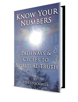 Know Your Numbers: Pathways & Cycles To Spiritual Truth by Vivi Stockwell